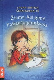 """Šiuo metu skaitau: L. S. Černiauskaitė """"Diena, kai gimė Pašiauštaplunksnis"""""""