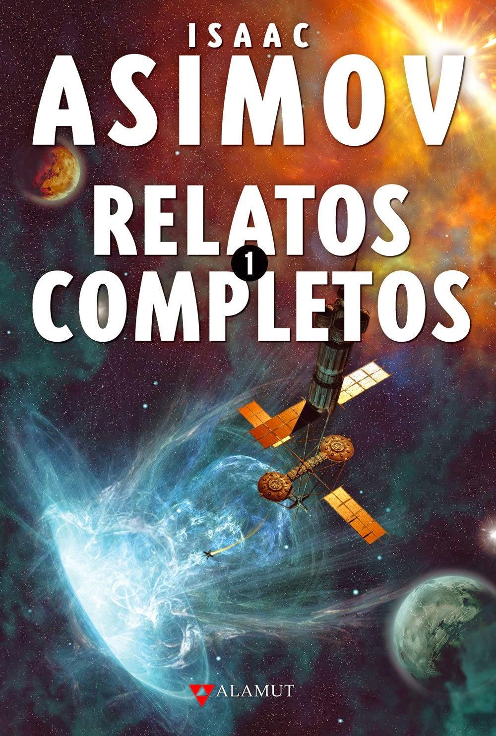 Los relatos de Asimov son simplemente geniales