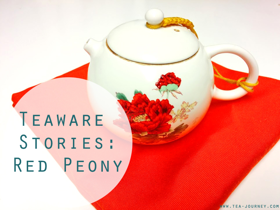 Teaware Stories: Red Peony Chinese Tea Pot personal stories katherine bellman OCAD University