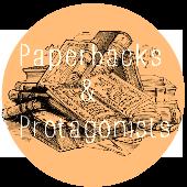 Paperbacks & Protagonists