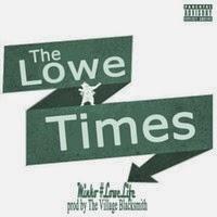 "Song: ""The Lowe Times"" Minko Lowe"