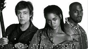 Rihanna lança parceria com Kanye West e Paul McCartney