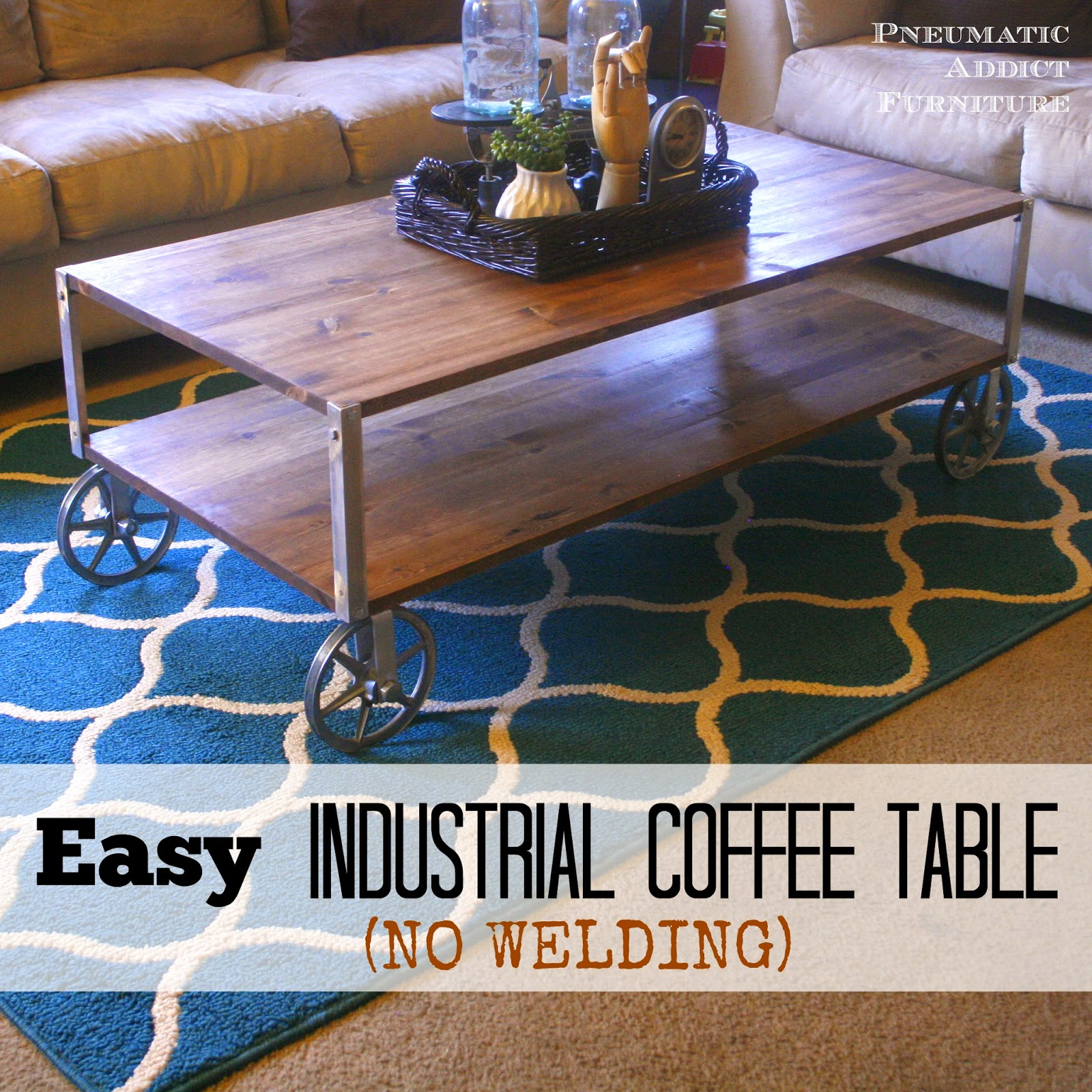 pneumatic addict : easy industrial coffee table (no welding!)