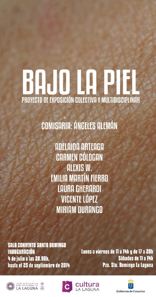 """""""Exposición Bajo la piel"""" '"""