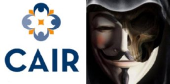 Exclusive: Anonymous Takes On CAIR & The Muslim Brotherhood
