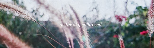 as the sky collapsed