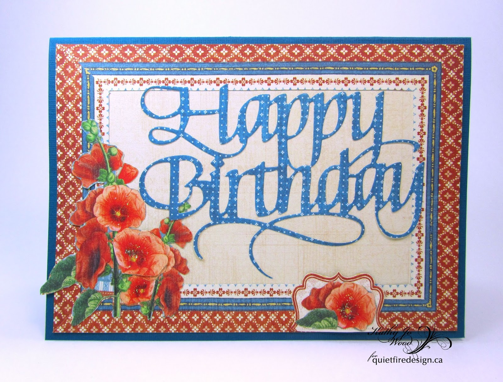 Quietfire Creations: Happy Birthday with Graphic 45'-s Home Sweet Home