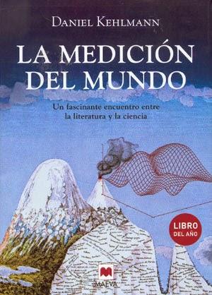 La medición del mundo Gauss von Humboldt