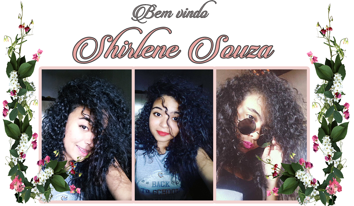SHIRLENE SOUZA - Moda e Beleza, Universo Geek e Entretenimento