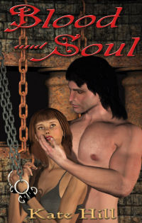 Blood and Soul Collection by Kate Hill