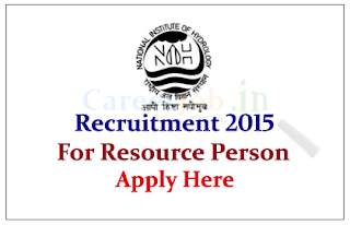 National Institute of Hydrology Recruitment 2015 for the post of Resource Person