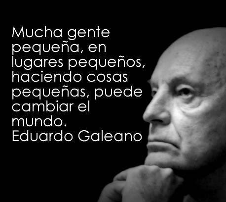 Eduardo Galeano - In Memoriam
