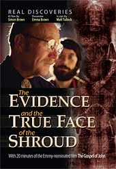 The Evidence and The True Face of The Shroud.
