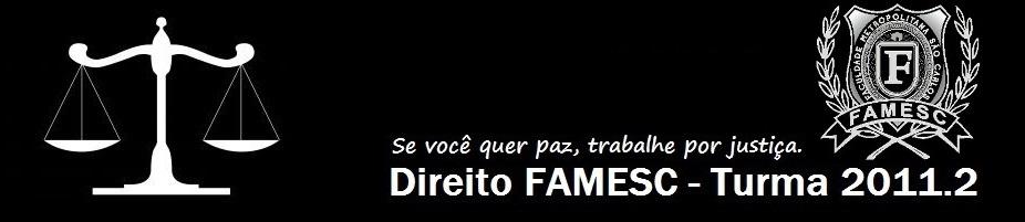Direito FAMESC - Turma 2011.2