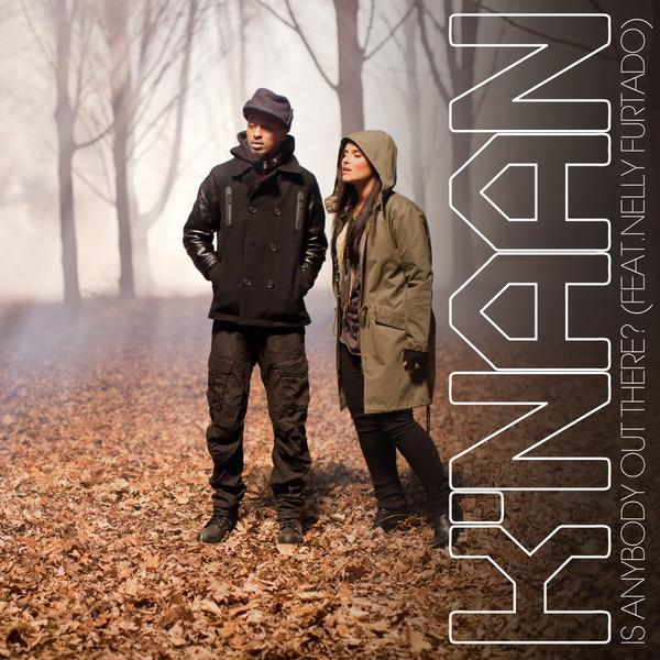 Single >> 'Is Anybody Out There' (K'Naan feat. Nelly Furtado) - Página 8 Is+Anybody+Out+There+-+Single