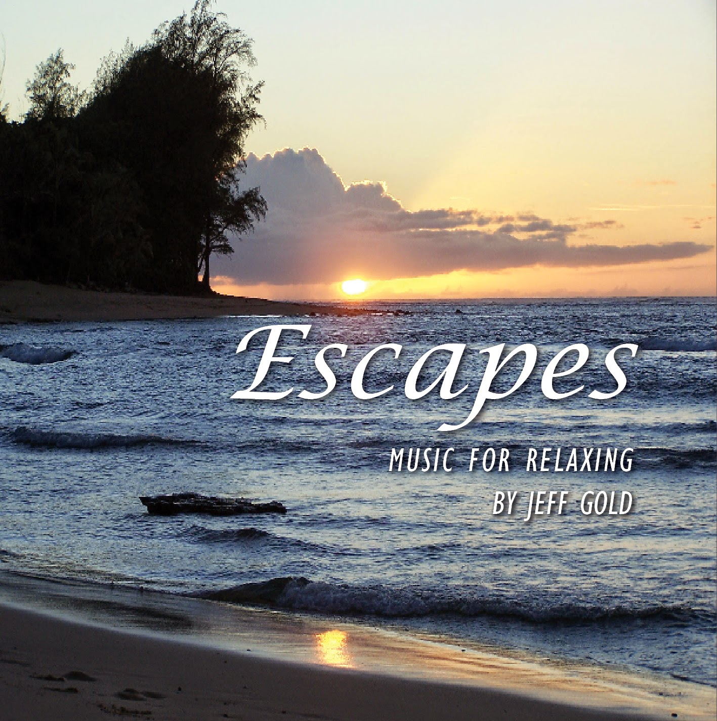 http://www.amazon.com/Escapes-Music-Relaxing-Jeff-Gold/dp/B002A6LF6K/ref=tmm_msc_swatch_0?_encoding=UTF8&sr=8-1&qid=1419215875