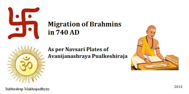 Migration of Brahmins as per Navsari Plates of 740 AD
