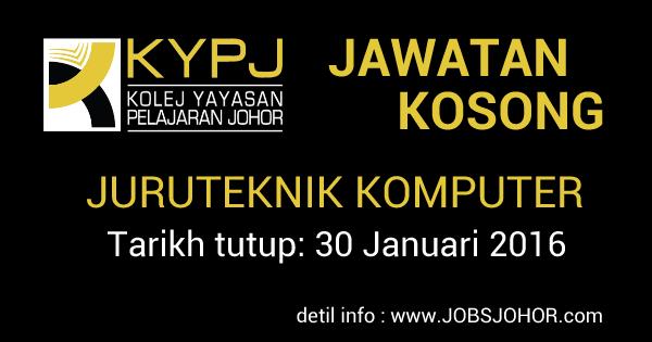 Jawatan Kosong Kolej Yayasan Pelajaran Johor (KYPJ) Januari 2016