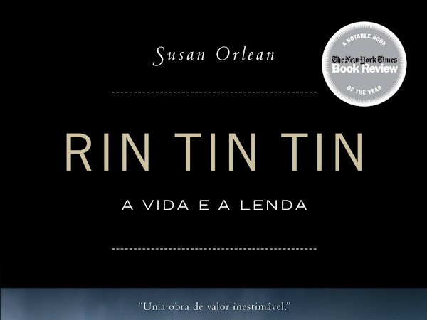 Lançamento da Editora Valentina: Rin Tin Tin, de Susan Orlean