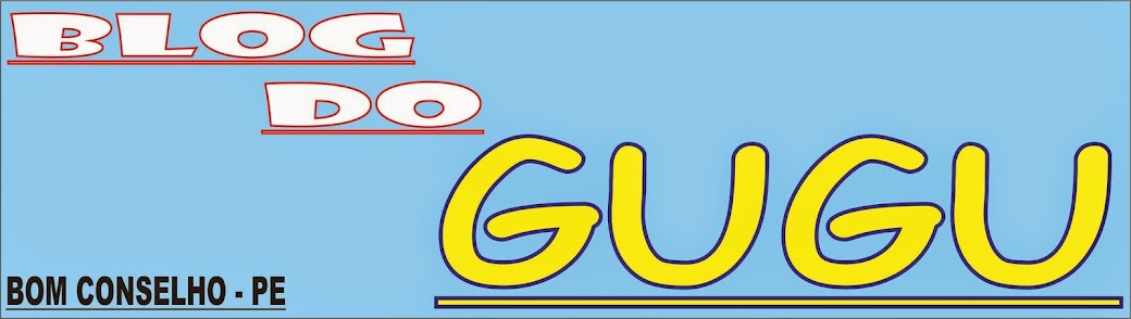 BLOG DO GUGU