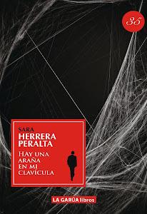 Hay una araña en mi clavícula (La Garúa Libros, 2012)
