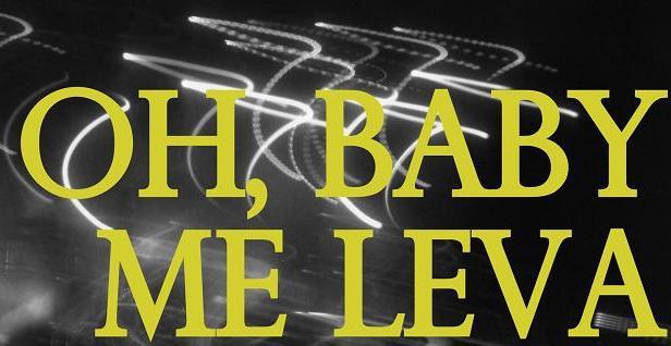 Oh, Baby, Me Leva (8)