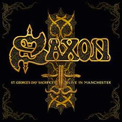 Saxon St. George's Day Sacrifice - Live In Manchester