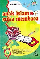 toko buku rahma: buku ANAK ISLAM SUKA MEMBACA 4, pengarang nurani musta'in, penerbit pustaka amanah solo