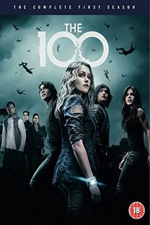 The 100 S01 All Episode [Season 1] Dual Audio [Hindi+English] Complete Download 480p