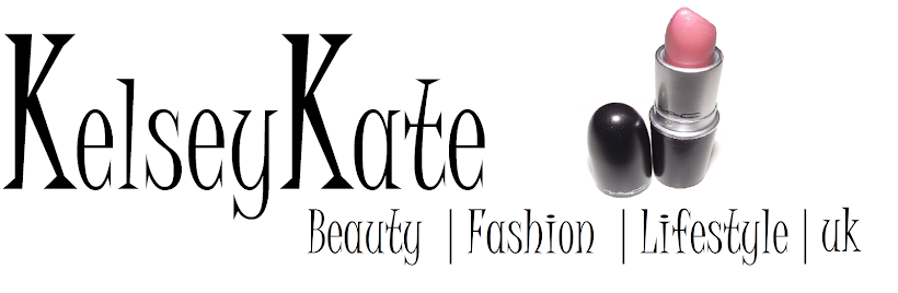 KelseyKate // Beauty | Fashion | Lifestyle | uk