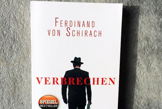 Rezension Ferdinand von Schirach 'Verbrechen'