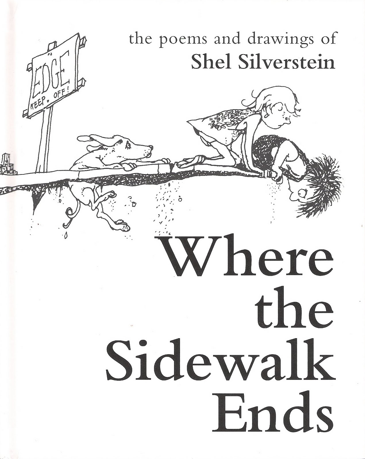 the fascination and effects of poems on my childhood in where the sidewalk ends a poem by shel silve