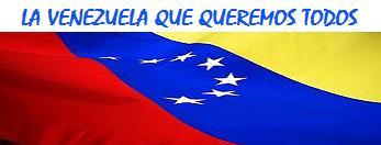 La Venezuela que queremos todos