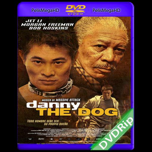 DANNY EL PERRO (2005) DVDRIP ESPAÑOL LATINO
