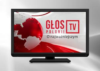 """""""Głos Polonii TV"""" O najważniejszym"""