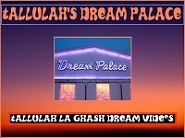 Tallulah's Dream Palace