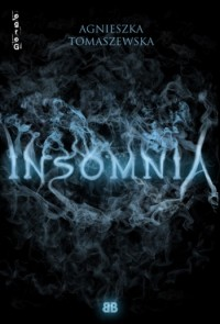 http://swiatinny.blogspot.com/2013/02/agnieszka-tomaszewska-insomnia.html