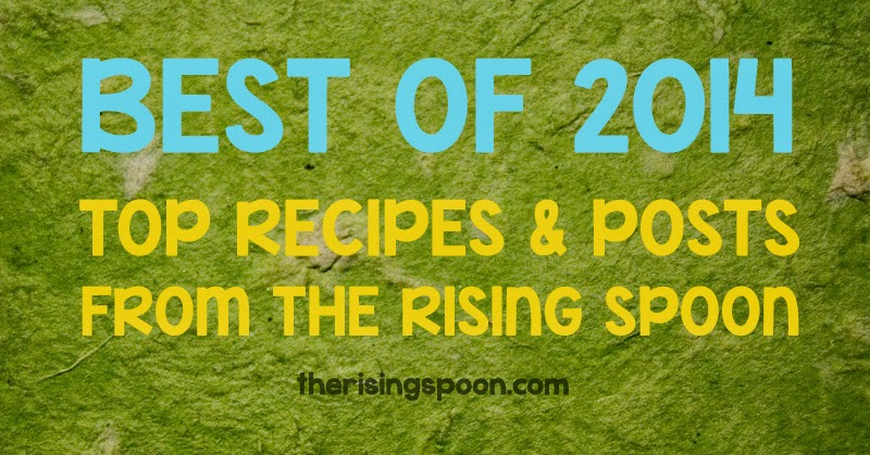 Best of 2014: Top Posts From The Rising Spoon