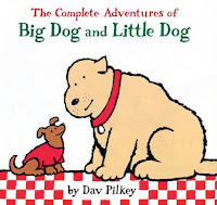 bookcover of  The Complete Adventures of Big Dog and Little Dog by Dav Pilkey
