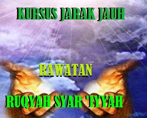 RAWATAN RUQYAH SYAR 'IYYAH