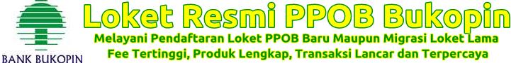 Loket Pembayaran PPOB Bukopin Fee Tertinggi 2015