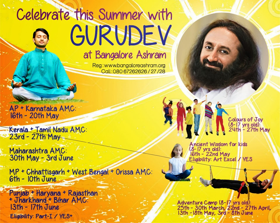 Celebrate this Summer with Sri Sri Ravi Shankar in Bangalore Ashram