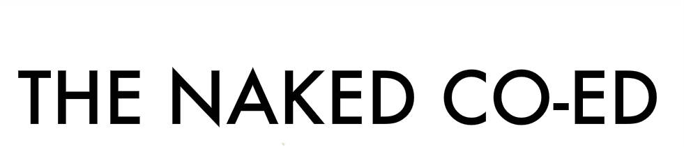 "The ""Naked"" Co-Ed"