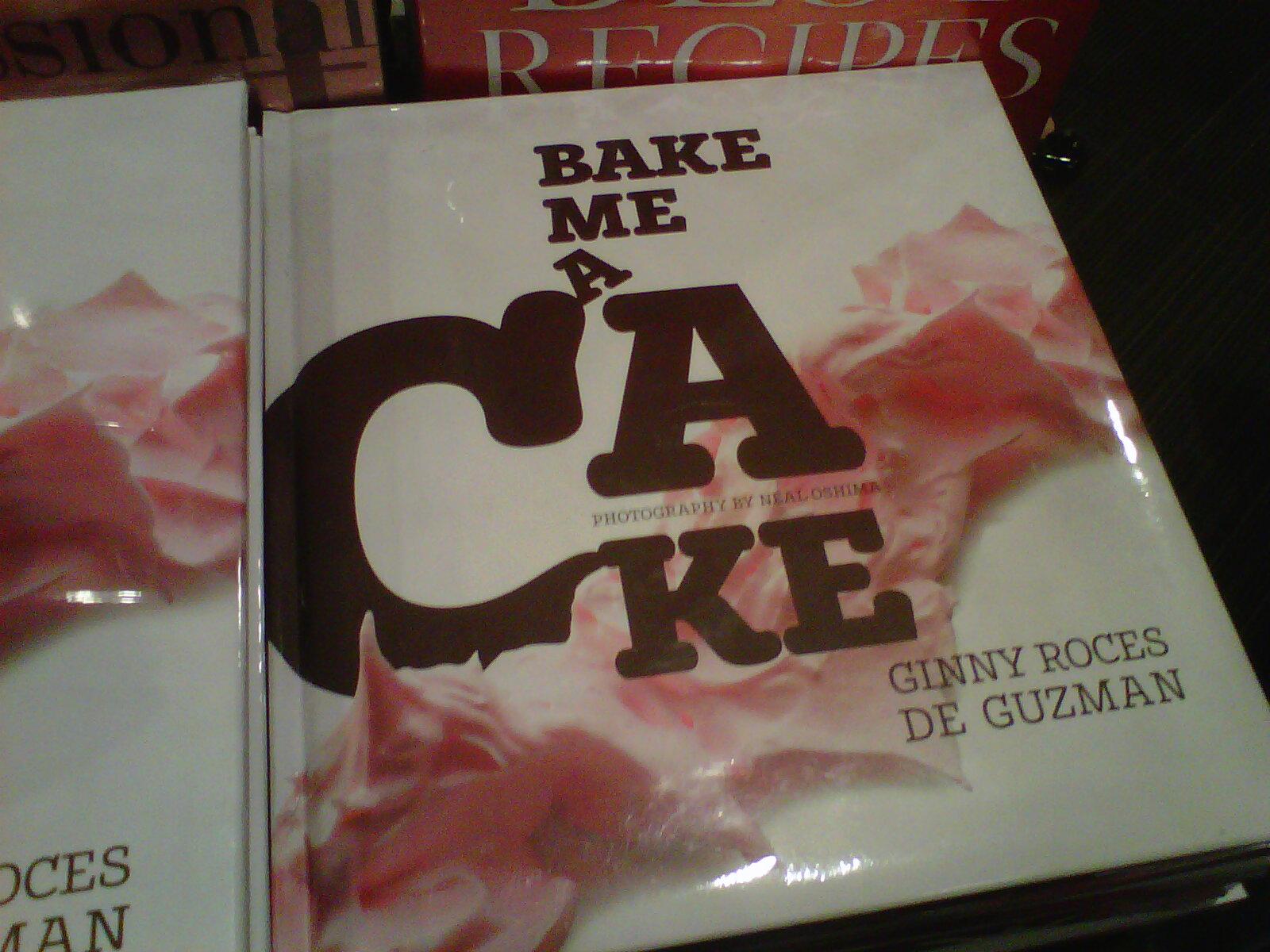 Bake Me A Cake Ginny Roces