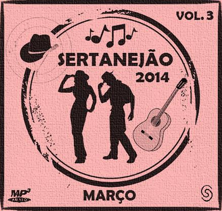 CD Sertanejão 2014 - Março Vol.3
