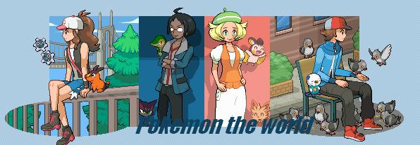 Pokemon the world