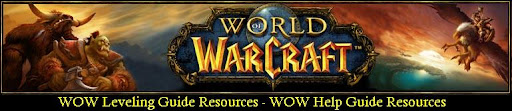 World Of Warcraft Leveling Guide and Help Guide