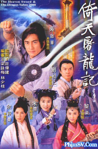 Ỷ Thiên Đồ Long Ký 2000 - Thanh Kiếm Đồ Long - Heaven Sword And Dragon Sabre