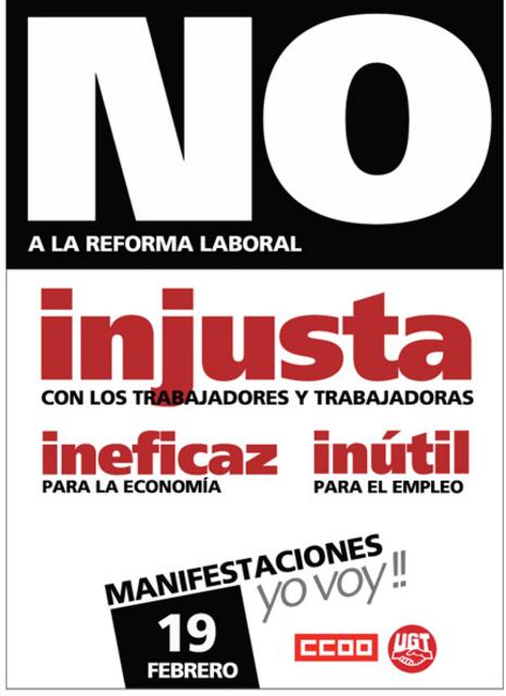 No a la reforma laboral injusta ineficaz e inútil manifestación