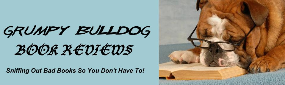 Grumpy Bulldog Book Reviews